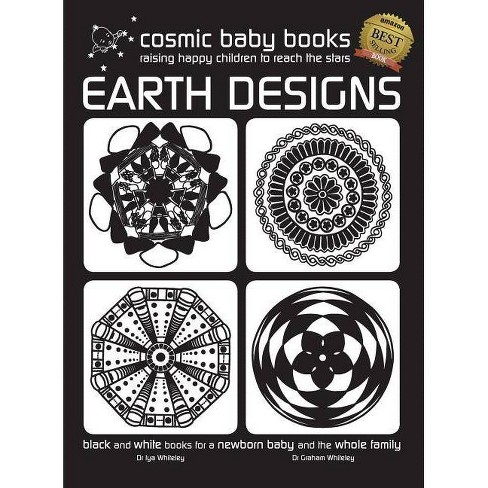 EARTH DESIGNS - Black and White Book for a Newborn Baby and the Whole Family - (Hardcover) - image 1 of 1