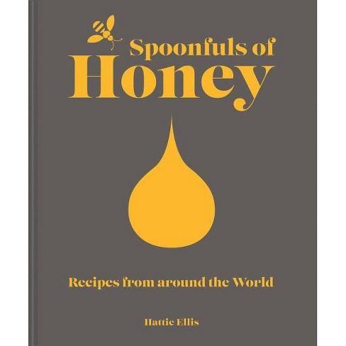 Spoonfuls of Honey - by  Hattie Ellis (Hardcover) - image 1 of 1