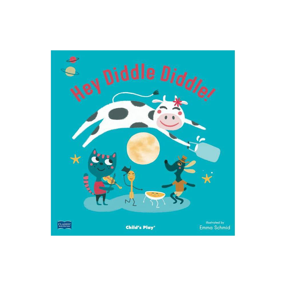 Hey Diddle Diddle Classic Books With Holes 8x8 Paperback