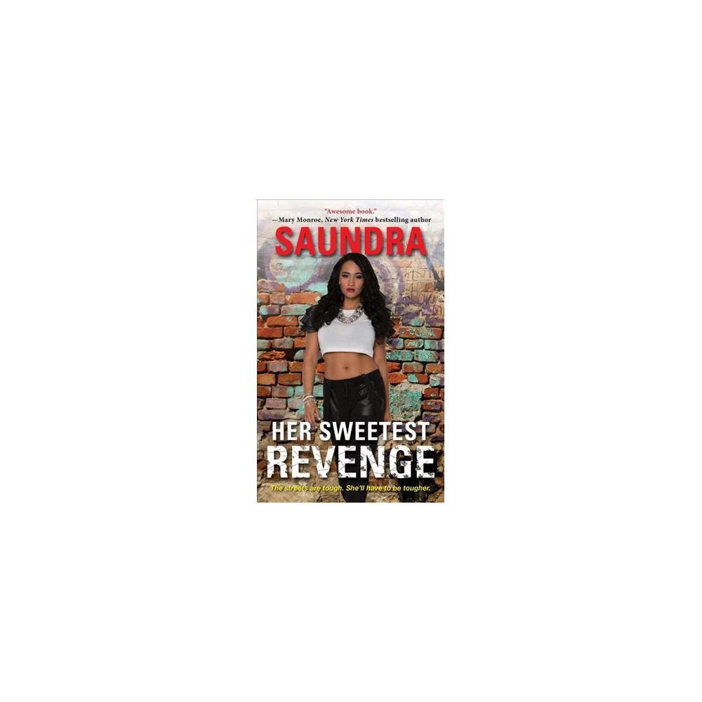 Her Sweetest Revenge (Paperback) (Saundra)