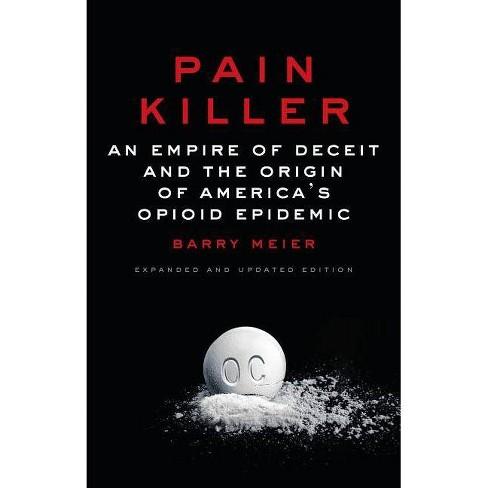 Pain Killer - by  Barry Meier (Hardcover) - image 1 of 1