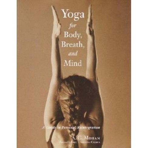Yoga for Body, Breath, and Mind - by  A G Mohan (Paperback) - image 1 of 1