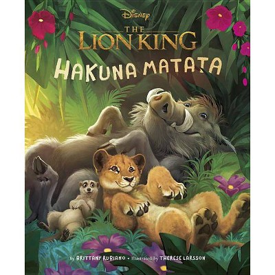Lion King Live Action Picture Book : Hakuna Matata -  by Brittany Rubiano (Hardcover)