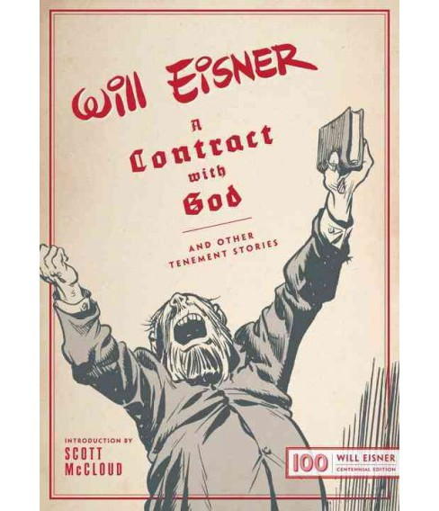 Contract With God : And Other Tenement Stories: Will Eisner Centennial Edition (Hardcover) - image 1 of 1