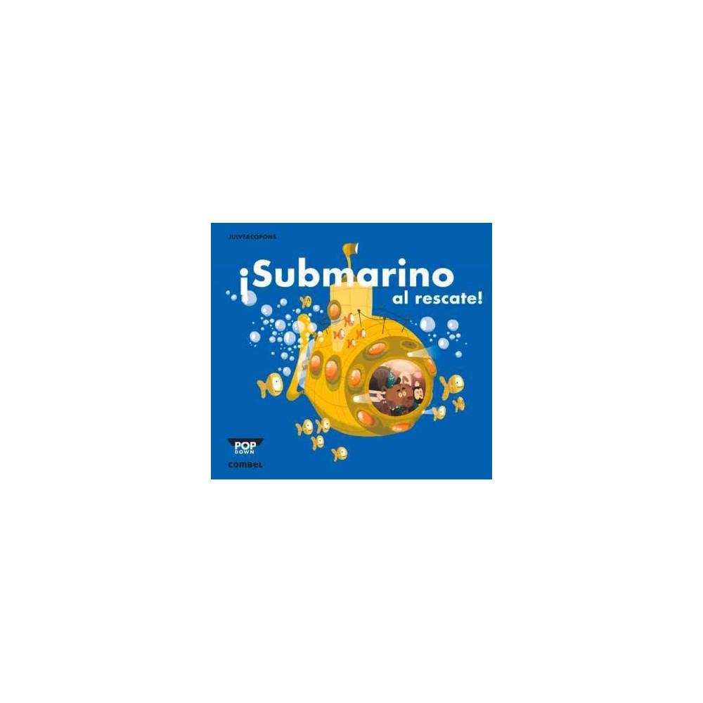 Submarino al rescate! (Hardcover) (Jaume Copons)