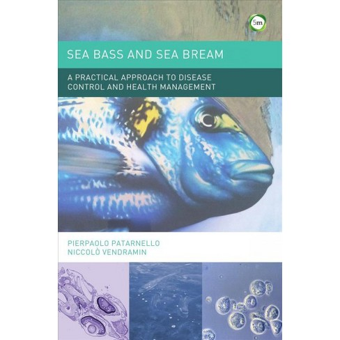 Sea Bass And Sea Bream A Practical Approach To Disease Control And