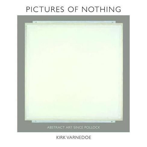Pictures of Nothing - (Bollingen) by  Kirk Varnedoe (Hardcover) - image 1 of 1