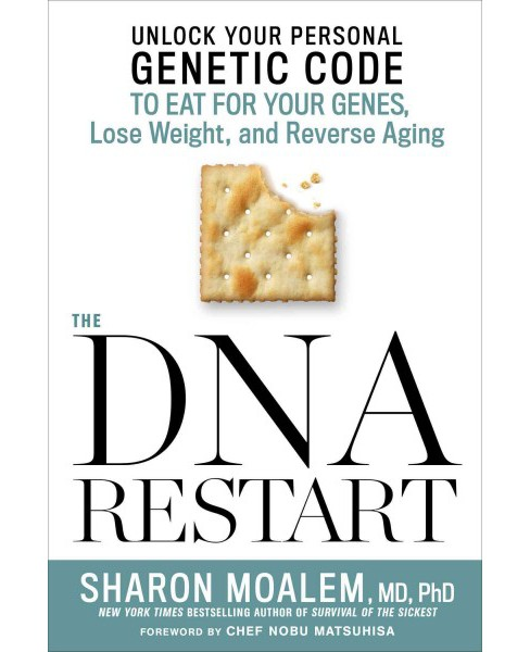 DNA Restart : Unlock Your Personal Genetic Code to Eat for Your Genes, Lose Weight, and Reverse Aging - image 1 of 1