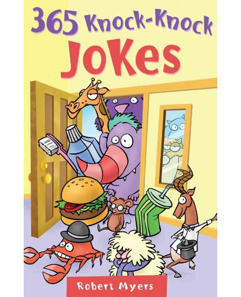 365 Knock-knock Jokes (Paperback) (Robert Myers) - image 1 of 1
