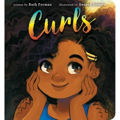 Curls - by Ruth Forman (Board Book)