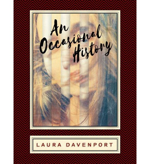 Occasional History (Paperback) (Laura Davenport) - image 1 of 1