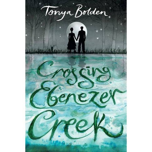 Crossing Ebenezer Creek - by  Tonya Bolden (Paperback) - image 1 of 1
