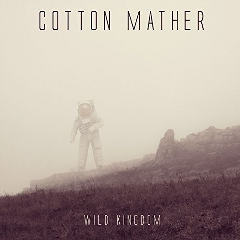 Cotton Mather - Wild Kingdom (CD) - image 1 of 1