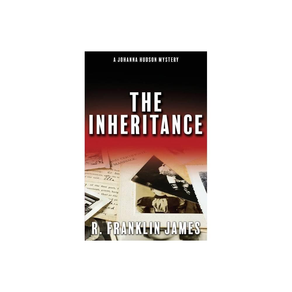 The Inheritance By R Franklin James Paperback