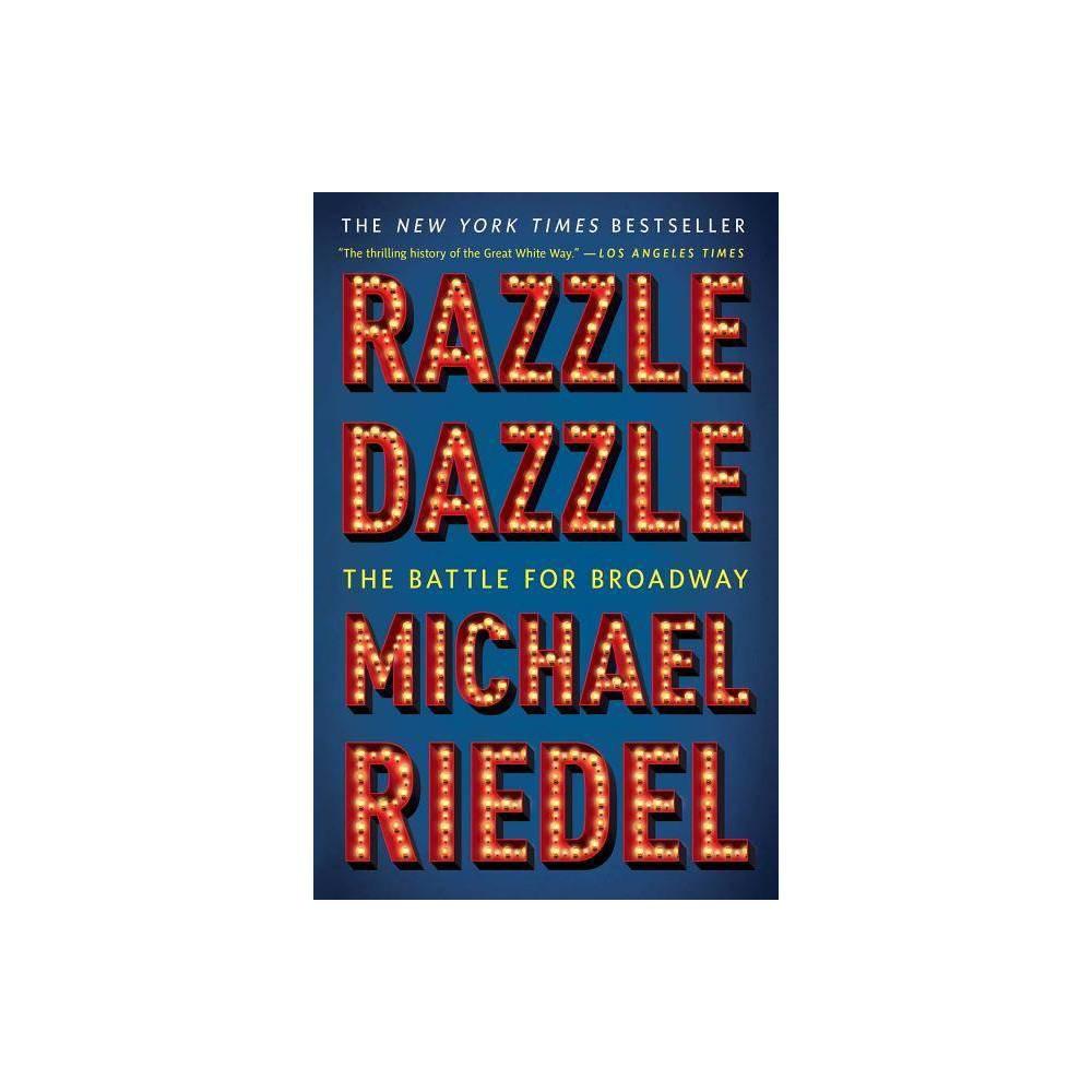 Razzle Dazzle By Michael Riedel Paperback