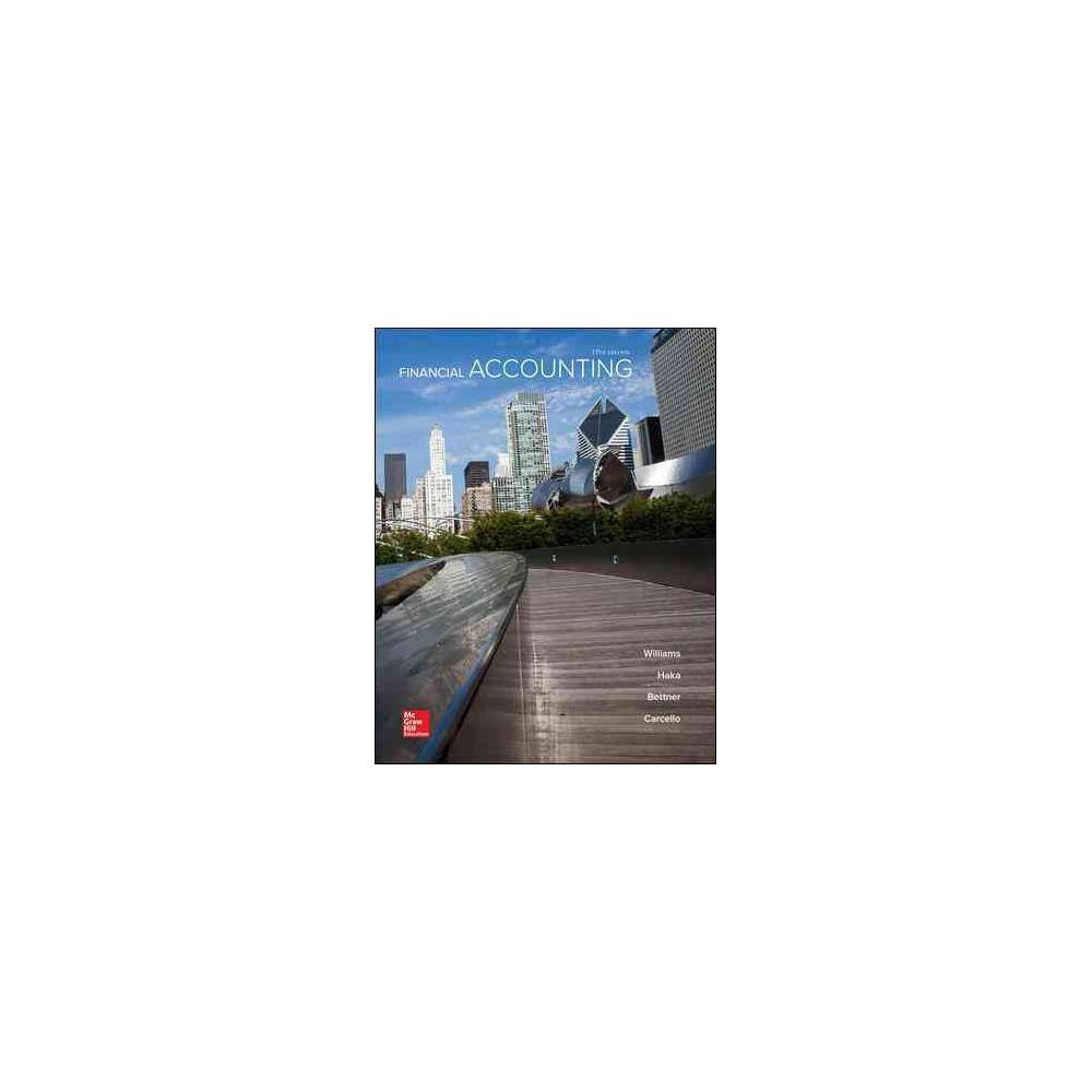 Financial Accounting (Hardcover) (Jan R. Williams & Susan F. Haka & Mark S. Bettner & Joseph V.