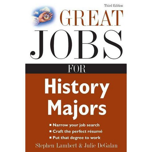 Great Jobs for History Majors - (Great Jobs for ... Majors (Paperback)) 3 Edition (Paperback) - image 1 of 1