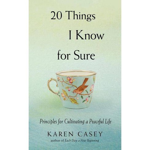20 Things I Know for Sure - by  Karen Casey (Paperback) - image 1 of 1