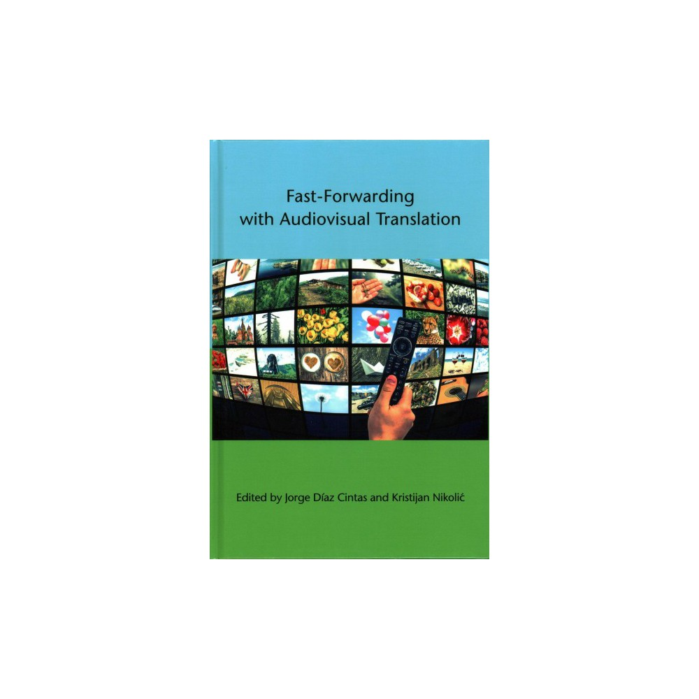 Fast-Forwarding With Audiovisual Translation (Hardcover)