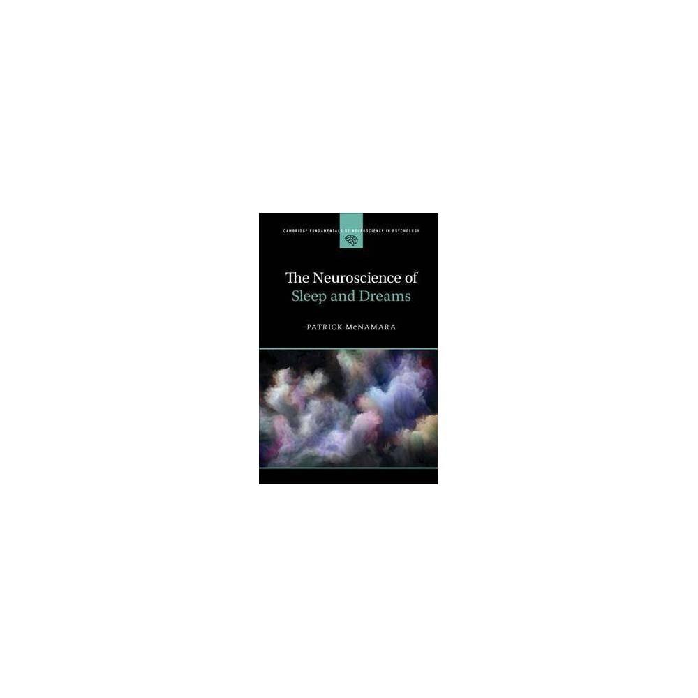 Neuroscience of Sleep and Dreams - by Patrick McNamara (Hardcover)