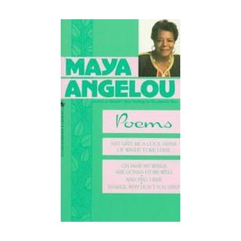 Maya Angelou Poems Just Give A Cool Drink Of Water Fore I Diiie