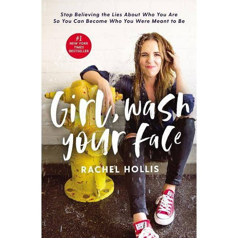 Girl, Wash Your Face by Rachel Hollis (Hardcover) - image 1 of 1