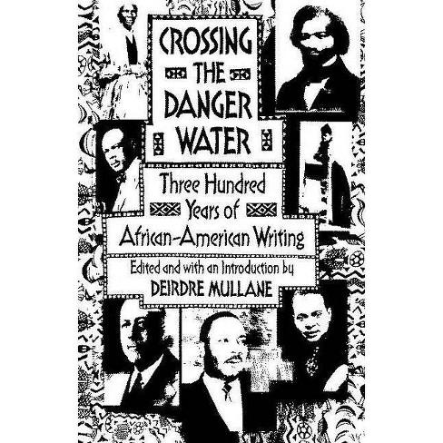 Crossing the Danger Water - by  Deirdre Mullane (Paperback) - image 1 of 1