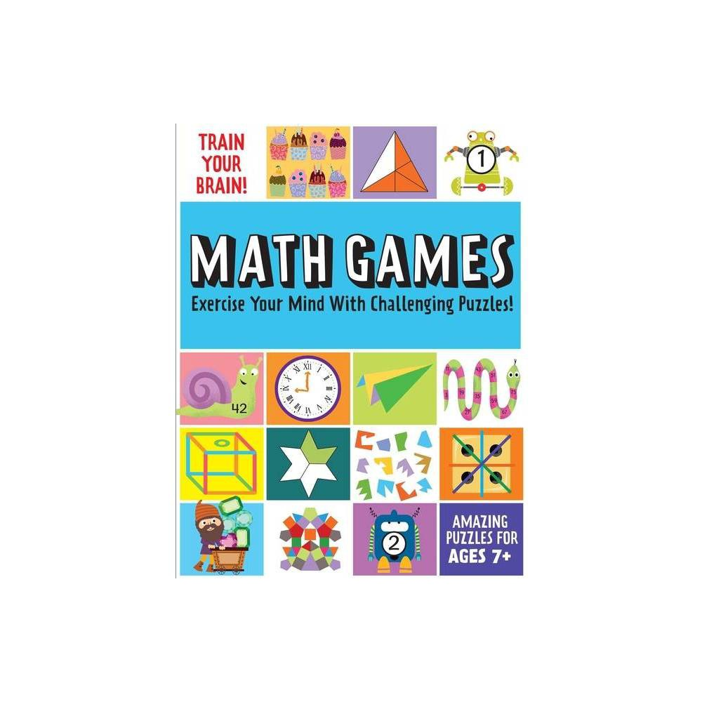 Train Your Brain Math Games By Insight Kids Paperback