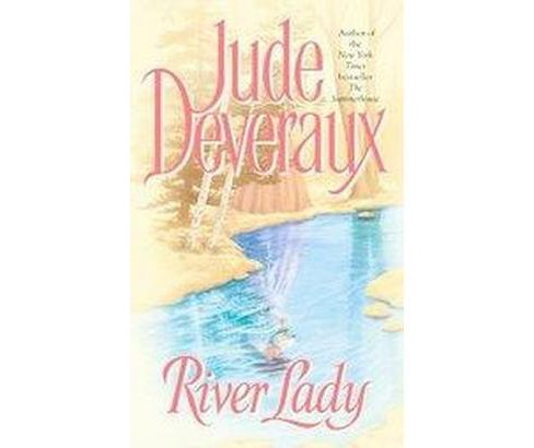 River Lady (Reissue) (Paperback) (Jude Deveraux) - image 1 of 1