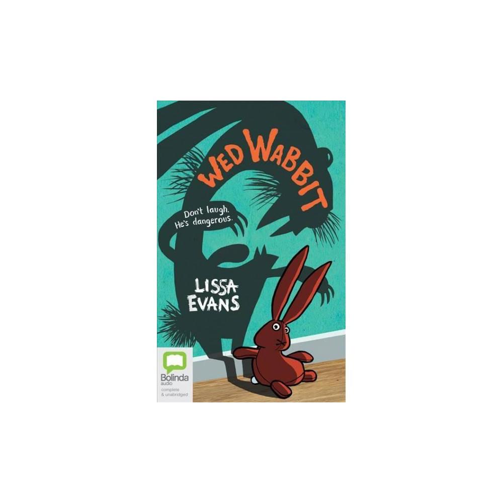 Wed Wabbit - Unabridged by Lissa Evans (CD/Spoken Word)