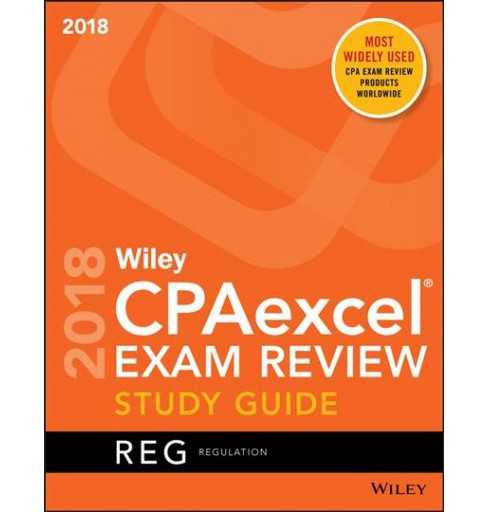 Wiley CPAexcel Exam Review 2018 : Regulation -  (Paperback) - image 1 of 1
