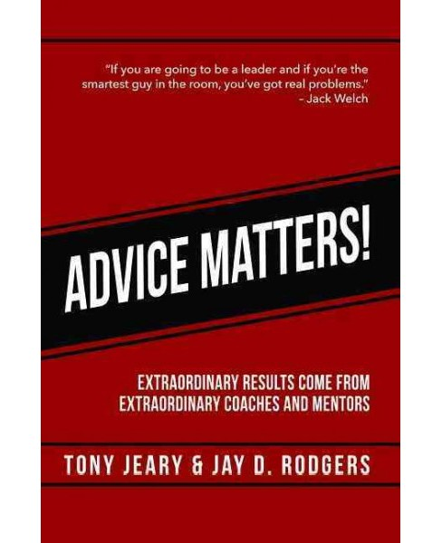 Advice Matters (Paperback) (Tony Jeary) - image 1 of 1