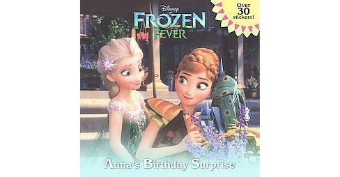 Anna's Birthday Surprise ( Frozen Fever) (Paperback) by Jessica Julius - image 1 of 1