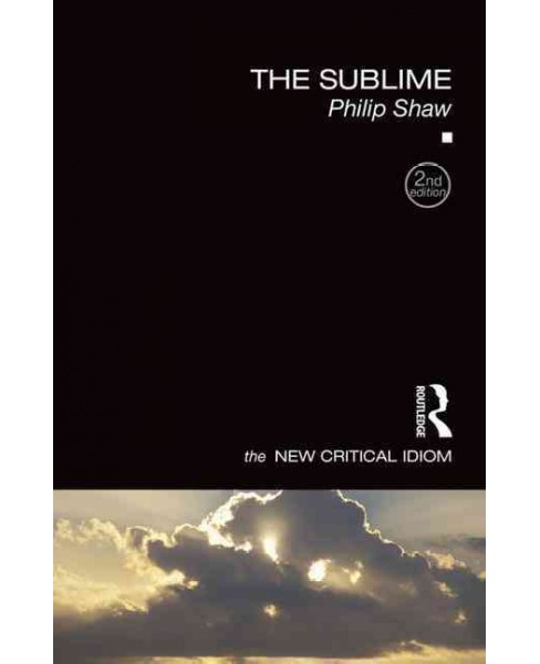 Sublime (Paperback) (Philip Shaw) - image 1 of 1