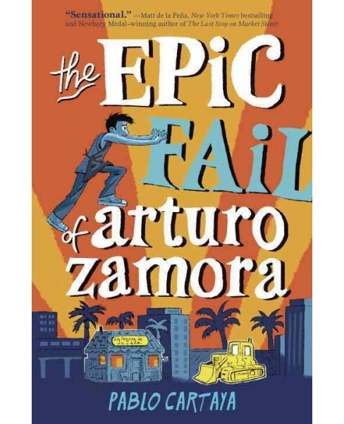 Epic Fail of Arturo Zamora -  by Pablo Cartaya (Hardcover) - image 1 of 1