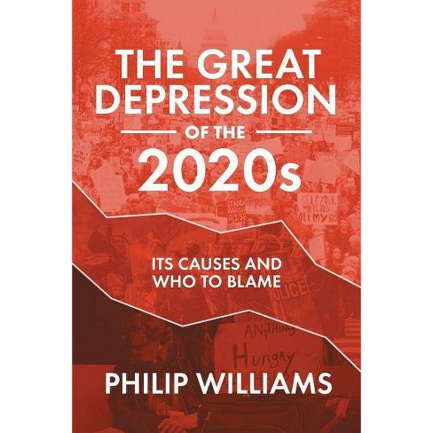 The Great Depression of the 2020s - by  Philip Williams (Paperback) - image 1 of 1