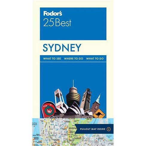 Fodor's Sydney 25 Best - (Full-Color Travel Guide)by  Fodor's Travel Guides (Paperback) - image 1 of 1