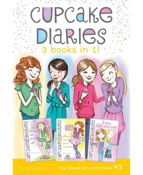 Cupcake Diaries 3 Books in 1! 3 : Emma All Stirred Up! / Alexis Cool As a Cupcake / Katie and the - image 1 of 1