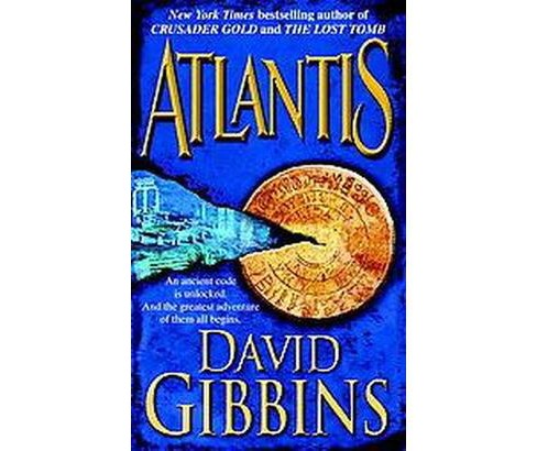 Atlantis (Paperback) (David Gibbins) - image 1 of 1