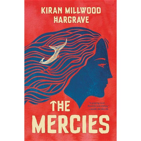 The Mercies - by  Kiran Millwood Hargrave (Hardcover) - image 1 of 1