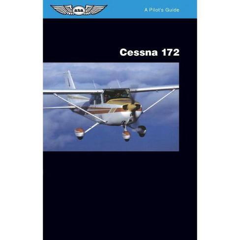 Cessna 172 - (Pilot's Guide) by  Jeremy M Pratt (Paperback) - image 1 of 1