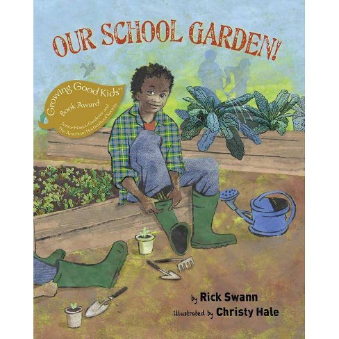 Our School Garden! - by  Rick Swann (Paperback) - image 1 of 1