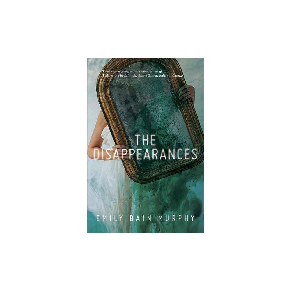 Disappearances - Reprint by Emily Bain Murphy (Paperback)