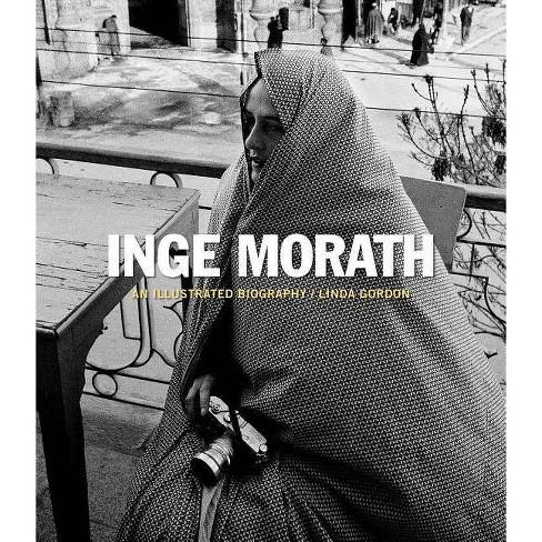 Inge Morath - by  Linda Gordon (Hardcover) - image 1 of 1