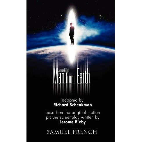 Jerome Bixby's the Man from Earth - by  Richard Schenkman (Paperback) - image 1 of 1
