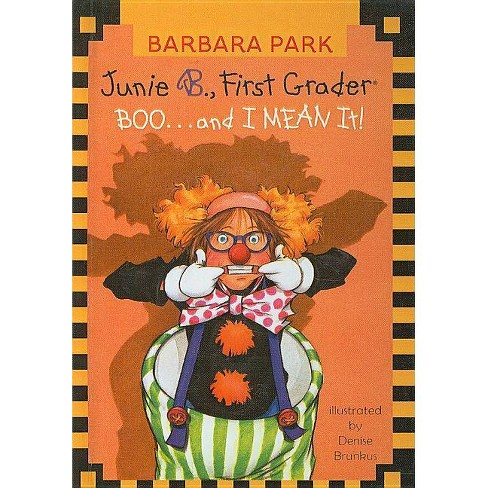 Junie B., First Grader Boo... and I Mean It! - (Junie B. Jones) by  Barbara Park (Hardcover) - image 1 of 1