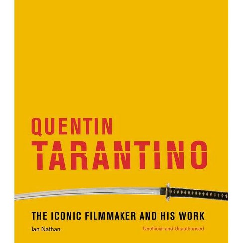 Quentin Tarantino - by  Ian Nathan (Hardcover) - image 1 of 1
