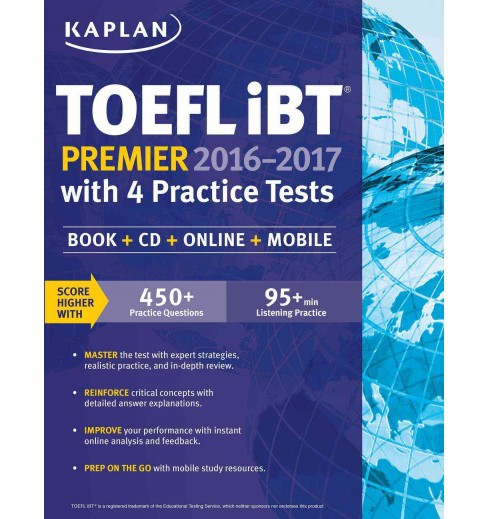 Kaplan TOEFL iBT Premier 2016-2017 With 4 Practice Tests : Includes Mobile Access (Paperback) - image 1 of 1