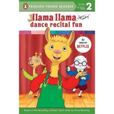 Llama Llama Dance Recital Fun -  by Anna Dewdney (Paperback)