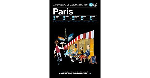 Monocle Travel Guide Paris (Hardcover) - image 1 of 1